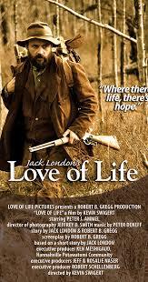 Jack <b>London's Love of</b> Life (2012) - IMDb