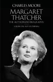 Margaret Thatcher: The Authorized Biography, Volume 1: Not for ...
