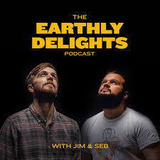 The Earthly Delights Podcast