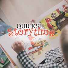 Quicksie Storytime