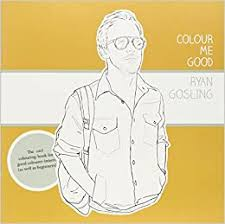 Colour Me Good Ryan Gosling (8601404334320 ... - Amazon.com