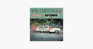 <b>Twist Uptown</b> by The <b>Crystals</b> on Apple Music