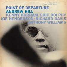 Graded on a Curve: <b>Andrew Hill</b>, <b>Point</b> of Departure - The Vinyl District