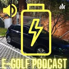 Der E-Golf Podcast - Elektroauto - EV