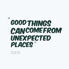 Unexpected Quotes. QuotesGram via Relatably.com