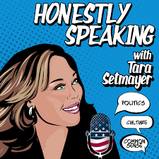 Honestly Speaking with Tara Setmayer