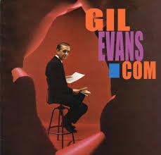<b>Gil Evans</b>