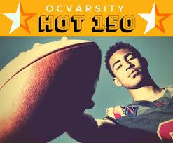 OCVarsity <b>Hot</b> 150: Orange County's top impact <b>football players</b> for ...