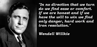 Wendell Willkie's quotes, famous and not much - QuotationOf . COM via Relatably.com