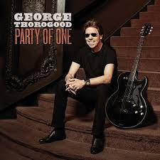 <b>George Thorogood</b> - <b>Party</b> Of One : Target