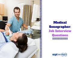 interview questions for a sonography position potential interview questions for a sonography position