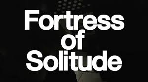 fortress of solitude trailer on vimeo fortress of solitude trailer