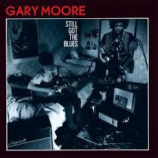 <b>Still</b> Got The Blues - Album by <b>Gary Moore</b> | Spotify