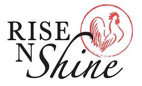 <b>Rise N Shine</b>