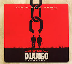 Original Motion Picture Soundtrack. <b>Django Unchained</b>