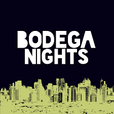 Bodega Nights - Crickets, Shoe <b>Shining</b>, <b>Lots Of</b> Laughter Bodega ...
