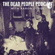 The Dead People Podcast