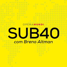 SUB40 - Entrevistas com Breno Altman