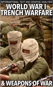 17 best images about world war i world war warfare world war i trench warfare weapons of mass destruction informational text graphic analysis takes