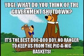 Yogi, what do you think of the government shutdown? It's the best ... via Relatably.com