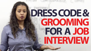 dress code grooming tips for a job interview spoken dress code grooming tips for a job interview spoken english lessons