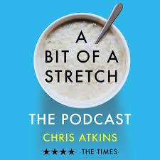 A Bit of a Stretch - The Podcast