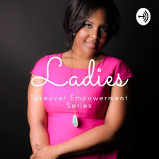 Ladies Takeover Empowerment