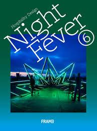 <b>Night Fever 6</b>: Hospitality Design   Papercut