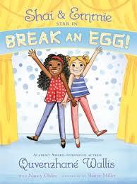 Shai & Emmie Star in Break an Egg! - E-book - Quvenzhané Wallis ...