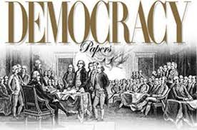 us government gt introduction to the us system gt democracy papers democracy papers