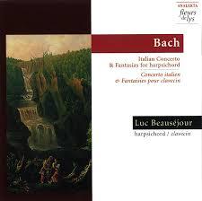 J.S. <b>Bach</b>: <b>Italian Concerto</b> and Fantasias for Harpsichord, Luc ...