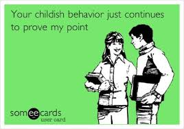 Childish Behavior on Pinterest | Step Kids Quotes, Childish Quotes ... via Relatably.com