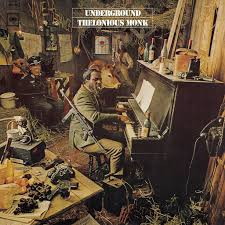 <b>Thelonious Monk's</b> 'Underground' — Google Arts & Culture