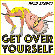 The Get Over Yourself Podcast