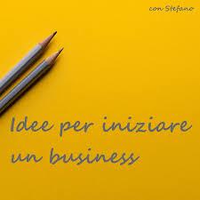 Idee per iniziare un business