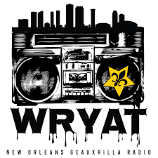 WRYAT New Orleans Geauxrilla Radio