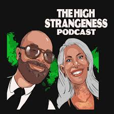 The High Strangeness Podcast