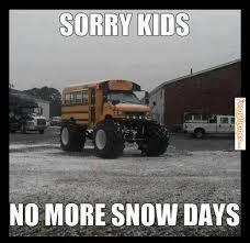FunnyMemes.com • Funny memes - [No more snow days] via Relatably.com