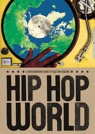 hip hop world house of anansi press hip hop world