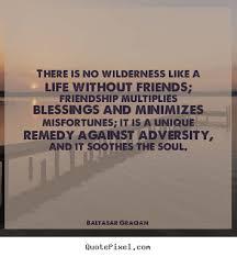 Baltasar Gracian Quotes Friend. QuotesGram