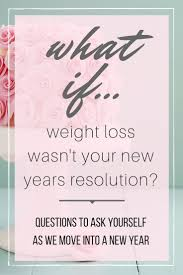 best images about nutrition registered dietitian what if weight loss wasn t your new year s resolution