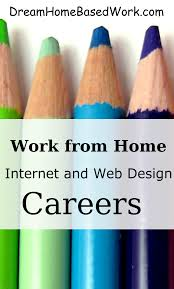 work at home dream home based work page  internet and web design wah jobs