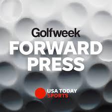 Forward Press Podcast from Golfweek.com