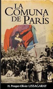 """""""Historia de la Comuna de París"""" - libro de Hippolyte Prosper-Olivier Lissagaray- (año 1876) en castellano en 1971 Images?q=tbn:ANd9GcRLhtiSSd6TD71UCzk8ACRyWcuYrBgP4hw4ukXQzdaou2y8JzFOKA"""