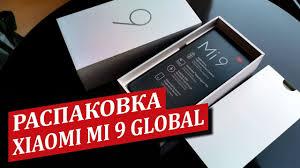 Распаковка <b>Xiaomi MI</b> 9 6/128gb <b>GLOBAL version</b> с AliExpress ...