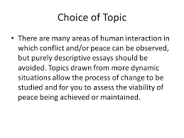 writing an extended essay in peace and conflict studies an    choice of topic there are many areas of human interaction in which conflict and or