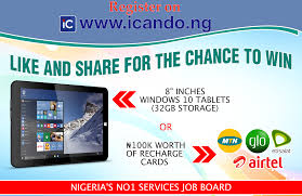 ia s no 1 services job board icando ng is giving away ia s no 1 services job board icando ng is giving away windows tablets n100k worth of recharge cards this festive season