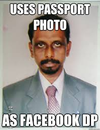 Uses passport photo as facebook dp - indian meme P - quickmeme via Relatably.com