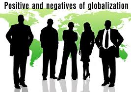 positive and negative effects of globalization  my essay point positives of globalization