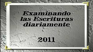 Examinando las Escrituras Diariamente (17/06/2011) - YouTube